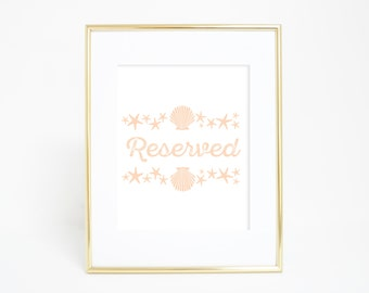 Reserved Print, Reserved Sign, Wedding Print, Wedding Decor, Printable Signs, Downloadable Signs, Wedding Printables, Beach, Nautical Decor