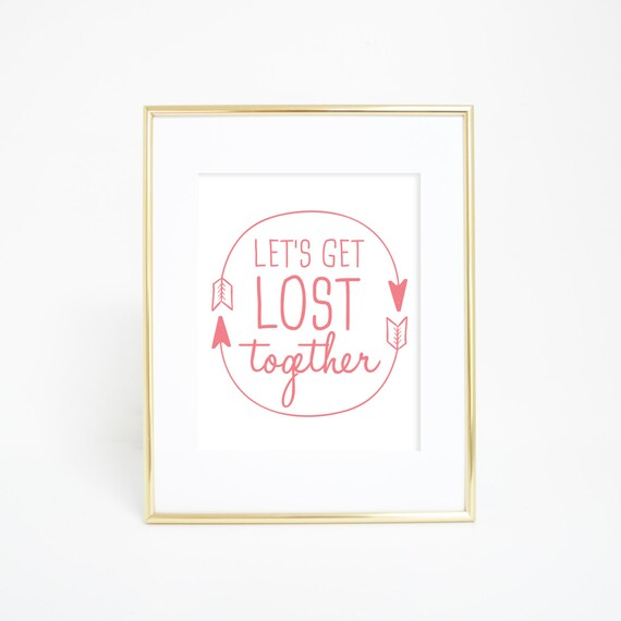 Let's Get Lost Print, Wall Art Quotes, Digital Prints, Coral Print, Home Wall Print, Printable Artwork, Baby Art Print, Baby Prints