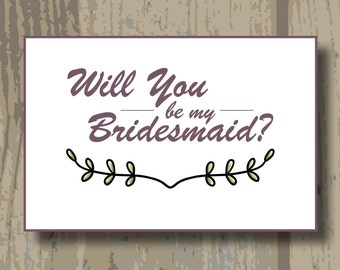 "Printed Will You Be My Bridesmaid Note Card 4.25"" x 5.5"""