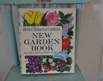Vintage 1961 Better Homes and Gardens Garden Book for Practical Home Gardening