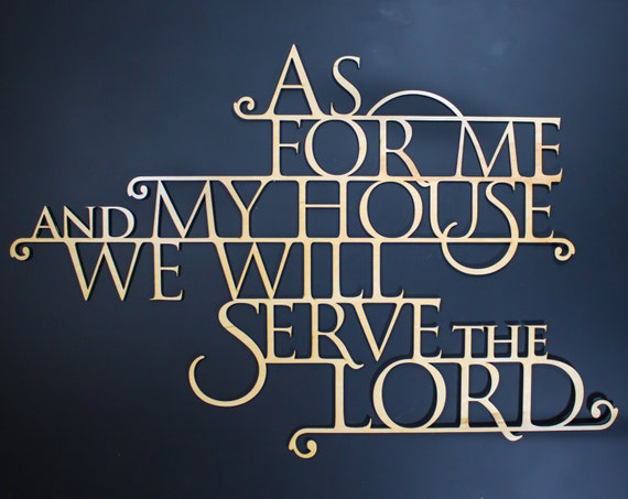 As For Me and My House - Wooden 3D Wallhanging - Joshua 24:15 - Bible Verse Wallhangings
