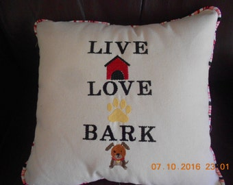 Live Love Bark - Just for Dog Lovers - embroidered Pillow - Free Shipping USA