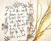 "ORIGINAL ARTWORK, Modern Calligraphy - ""In all the world"" Maya Angelou quote"