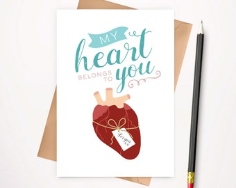 Anatomical heart Valentines day card // My heart belongs to you // blank greeting card for someone you love
