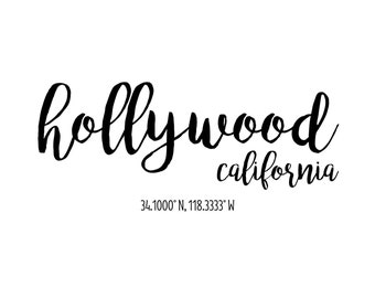 Hollywood California Coordinates Printable