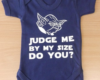 Yoda Judge me by my size do you? Baby Vest / Body Suit / Play Suit