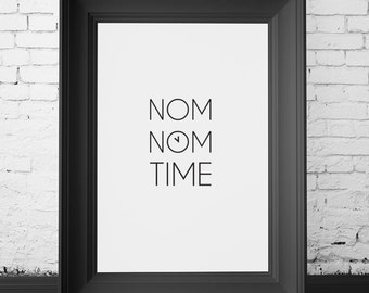 SALE 70% OFF nom nom time, kitchen wall decor, kitchen wall art, kitchen poster, kitchen print, kitchen art print, kitchen funny decor
