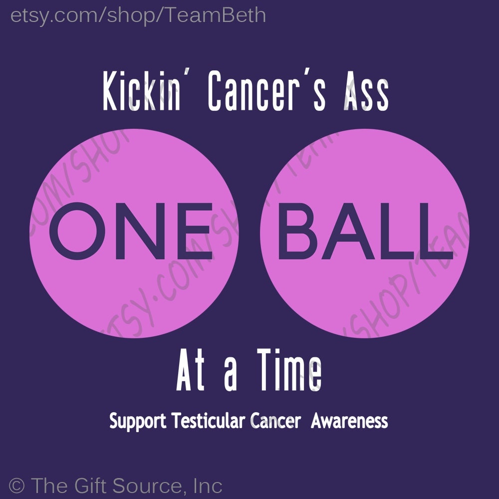 Testicular cancer awareness Balls matter too testicle cancer