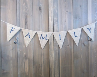 Family burlap banner - burlap banner with Family message - burlap bunting