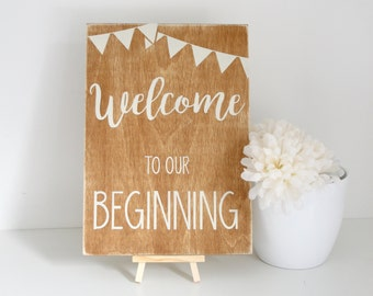 Wedding Sign - Welcome to Our Beginning - Rustic Wedding Decoration - Wedding Direction Signs - Wedding Decor - Wooden Wedding Signs -