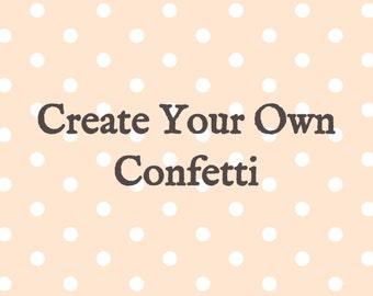 Personalized Confetti | Name Confetti | Word Confetti | Number Confetti | Shape Confetti | Custom Confetti | Create Your Own Confetti