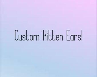 Custom kitten ears for Monique!