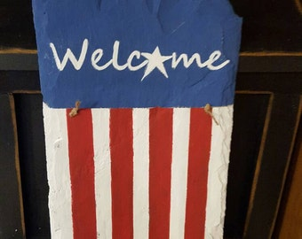 Handpainted Slate American Flag Primitive Welcome Sign