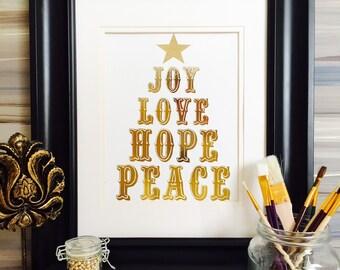 Christmas Decoration, Christmas prints,  Joy Love Hope Peace, Gold Foil Print, Advent Print