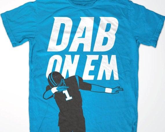 Jerseys NFL Cheap - Cam Newton 'Dab On Em' Carolina Panthers t shirt by Dunxology