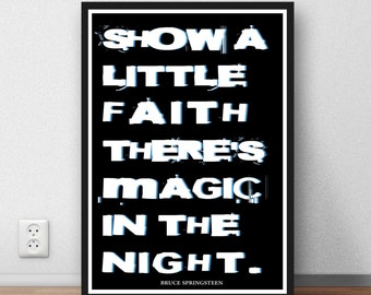 Bruce Springsteen - Quote - Lyric Art Typography music Print Poster Digital Download