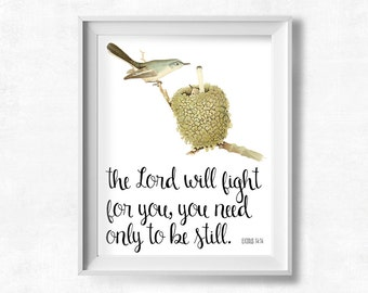 Bible Verse Printable, The Lord Will Fight for You Printable, Exodus 14:14, Bird Print, Christian Wall Art, Pretty + Paper Instant Download