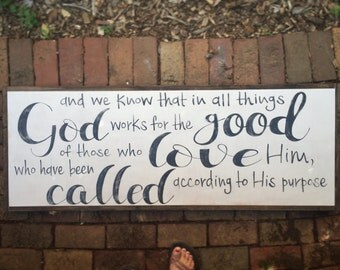 Romans 8 28, wooden, hand painted, dstressed, large home decor, bible verse wall art, woodfairysigns, christian home decor, scripture arti