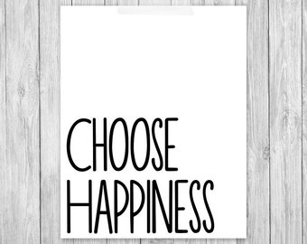 Motivational Choose Happiness quote wall art printable poster 8x10 inch  | Cheap Wall Art | inspirational wall art | modern quote wall art