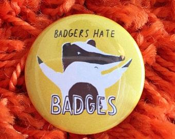 Funny animal Badger pun pin badges