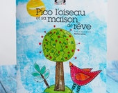 Gift for children 0-6 years old children's story book written in french and illustrated by Marika Lemay artist mixed media