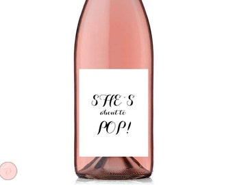 She's about to Pop Wine Label, Baby Shower Wine Bottle Label, Printable Wine Bottle Labels, Baby Shower Wine Label TG00 sign TH00