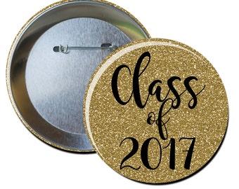 Cute Personalized Class of 2017 Graduation Handmade Pin Buttons, Custom Graduation Décor Ideas, Congratulations Grad Pin Buttons
