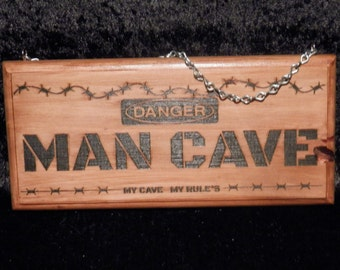 Man Cave Sign - Danger - My Cave My Rules