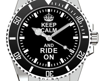 Keep Calm and Ride on   Watch -Men Watch Jewelry Ride on  Gift Present for Men- Watch 2050