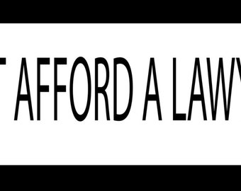 God Can't Afford A Lawyer Either