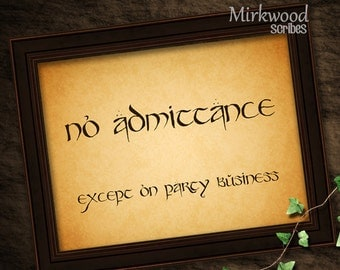 No Admittance Except on Party Business Instant Download Sign |  Lord of the Rings Decor | Tolkien Gift | LOTR Party