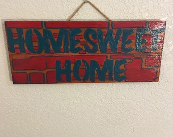 "Custom made ""home sweet home"""