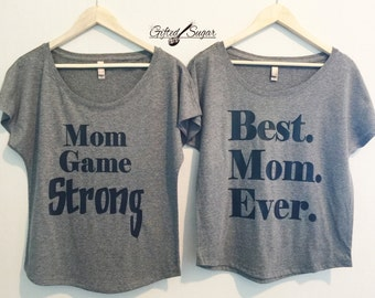Mom Game Strong, Best Mom Ever, Mom Shirts, Mother's Day Shirt, Mother Shirt, Shirt for Mom, Mom Birthday, Mom Gift