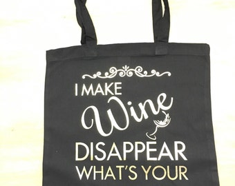 """I make Wine Disaapear..What's your superpower?"""" Shopping Bag....can be personalised!"""