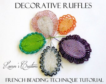 PDF Technique Tutorial - French Beaded Ruffles and Fringe, seed bead wire wrapping craft, DIY beading patterns, beaded flowers