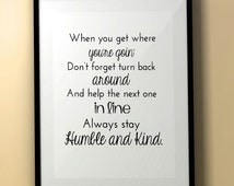 Humble and Kind/Song Lyrics/Tim McGraw/Quote Art/Quotes/Mother's Day Gift/Printable Art/Country Lyrics/Birthday/Graduation Gift