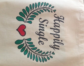 Happily Single Cotton Canvas Eco Friendly Tote Bag Spring / Summer Student Bag CLEARANCE OFFER
