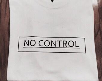 NO CONTROL TEE