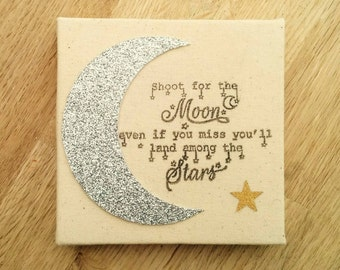 """Handmade """"Shoot for the moon""""  quote canvas (10cm x 10cm)"""