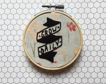 Grow Daily Text Floral Handmade Embroidery