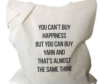 Market Shopping Bag, Canvas Cotton Tote with Quote reusable eco friendly cotton fabric Grocery Bag with black text for knitter gift (b774)