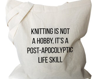 Knitting Tote - Knitting Tote Bag - Canvas Knitting Tote, Quote Knitting Tote - Knitting Bag (b52)