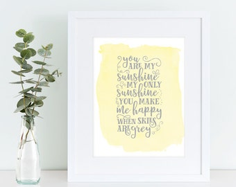 Instant Download, You Are My Sunshine, Watercolor Print, Kids Wall Art, Nursery Decor, Nursery Rhyme, Sunshine Printable Decor, nursery