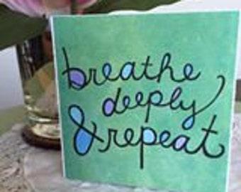 Breathe Deep Quote Block