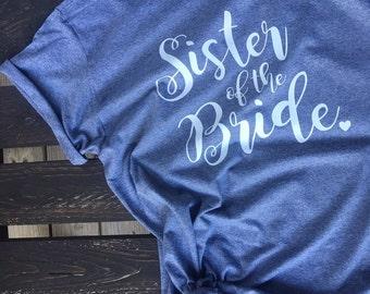 Sister of the Bride Tshirt