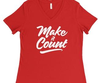 Make It Count Women's V-Neck Tee