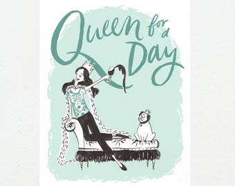 Illustrated | Queen For A Day