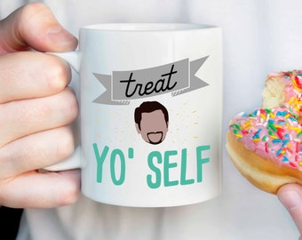 Treat Yo Self mug, Parks and Rec quote mug, Tom Haverford Quote, Aziz Ansari quote, parks and rec fan gift, gift for her, Donna Meagle mug