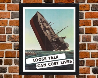 Framed Loose Talk Can Cost Lives Second World War British Propaganda Poster A3 Size Mounted In Black Or White Frame