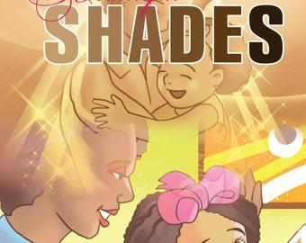 Beautiful Shades Children's Book